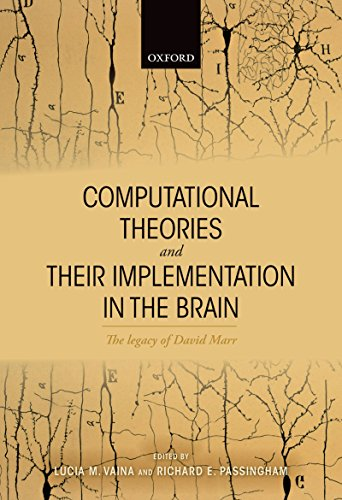 The best books on Cognitive Neuroscience - Computational Theories and their Implementation in the Brain: The legacy of David Marr by Dick Passingham & Lucia Vaina
