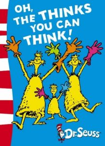 Jon Burgerman on the best Playful Books for Children - Oh The Thinks You Can Think by Dr Seuss