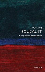 The best books on Foucault - Foucault: A Very Short Introduction by Gary Gutting