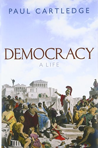 The best books on Ancient Greece - Democracy: A Life by Paul Cartledge