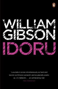 The best books on Alternative Futures - Idoru by William Gibson