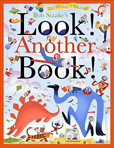 Jon Burgerman on the best Playful Books for Children - Look! Another Book! by Bob Staake
