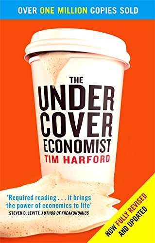 The best books on Unexpected Economics - The Undercover Economist by Tim Harford