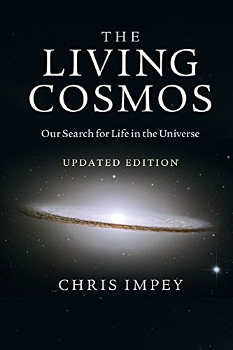 The best books on Life Below the Surface of the Earth - The Living Cosmos by Chris Impey