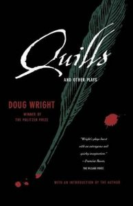 The best books on The Marquis de Sade - Quills and Other Plays by Doug Wright