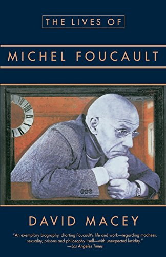 The best books on Foucault - The Lives of Michel Foucault by David Macey