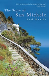 Nick Clegg on his Favourite Books - The Story of San Michele by Axel Munthe