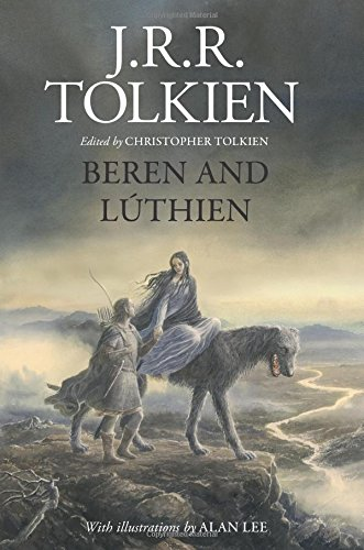 Beren and Lúthien by J R R Tolkien