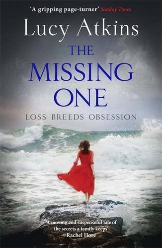 The Best Classic Thrillers - The Missing One by Lucy Atkins