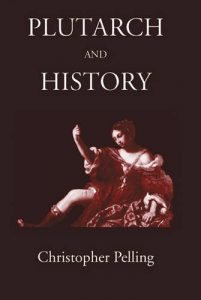 The best books on Ancient Greece - Plutarch and History by Christopher Pelling