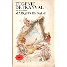 Will McMorran recommends the best books on the Marquis de Sade - Eugenie De Franval and Other Stories by Marquis de Sade