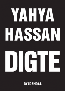 Dorthe Nors on the best Contemporary Scandinavian Literature - Yahya Hassan: Digte by Yahya Hassan