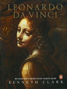 The best books on Leonardo da Vinci - Leonardo da Vinci by Kenneth Clark