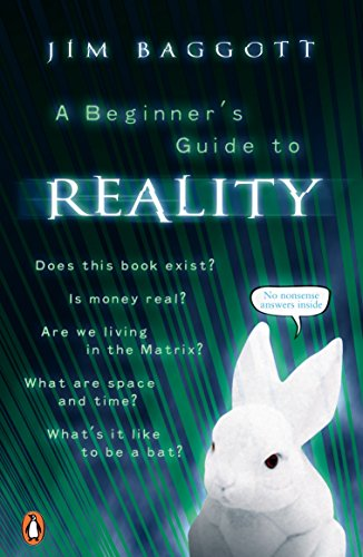 Jim Baggott on Writing about Physics - A Beginner's Guide to Reality by Jim Baggott