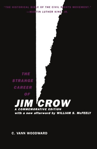 Peter Temin on An Economic Historian's Favourite Books - The Strange Career of Jim Crow by C. Vann Woodward