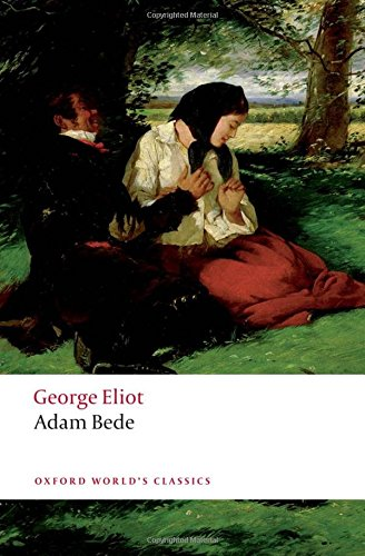 The best books on Humanism - Adam Bede by George Eliot