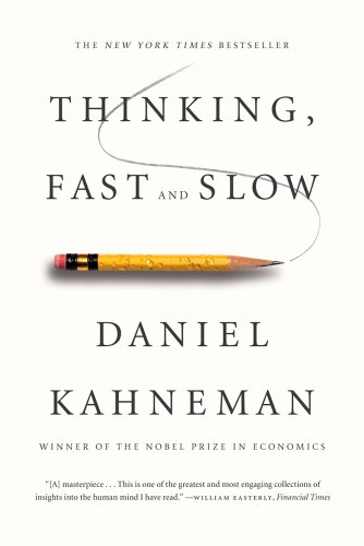The best books on The Psychology of War - Thinking, Fast and Slow by Daniel Kahneman