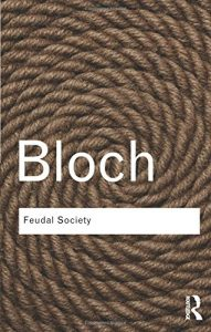 Peter Temin on An Economic Historian's Favourite Books - Feudal Society by marc bloch