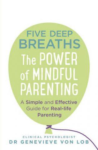 Five Deep Breaths by Genevieve Von Lob