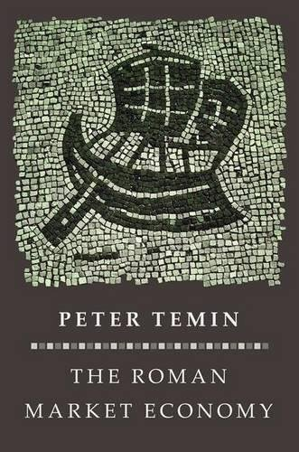 Peter Temin on An Economic Historian's Favourite Books - The Roman Market Economy by Peter Temin