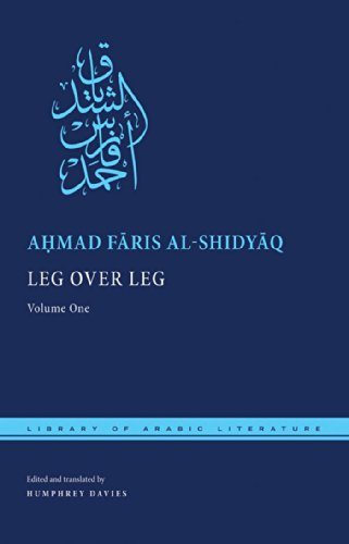 Mathias Enard on The 'Orient' and Orientalism - Leg over Leg by Ahmad Faris al-Shidyaq and Humphrey Davies (translator)