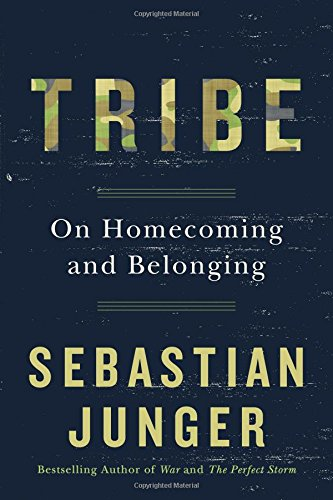 The best books on The Psychology of War - Tribe: On Homecoming and Belonging by Sebastian Junger