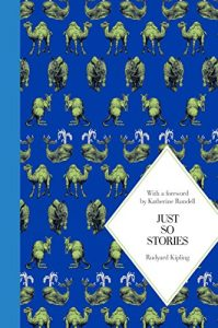 Korky Paul on Inspiring Illustrations - Just So Stories by Rudyard Kipling