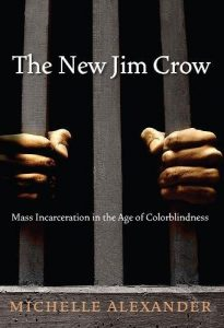 The best books on State - The New Jim Crow: Mass Incarceration in the Age of Colorblindness by Michelle Alexander