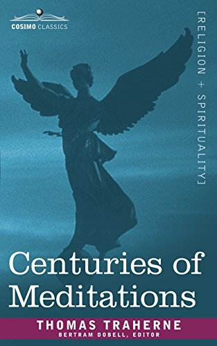 Centuries of Meditations by Thomas Traherne
