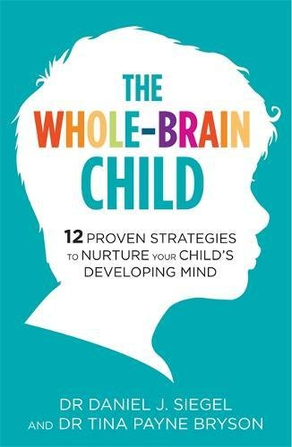 Genevieve Von Lob on Mindful Parenting - The Whole Brain Child by Dr Daniel Seigel & Dr Tina Payne Bryson