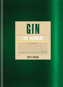 The best books on Gin - Gin: The Manual by Dave Broom