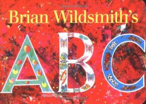 Korky Paul on Inspiring Illustrations - Brian Wildsmith's ABC by Brian Wildsmith