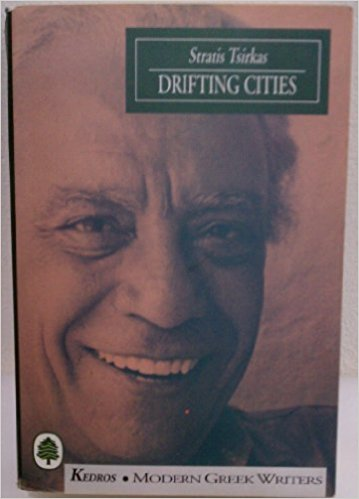 Mathias Enard on The 'Orient' and Orientalism - Drifting Cities: A Trilogy by Strates Tsirkas and Kay Cicellis (translator)
