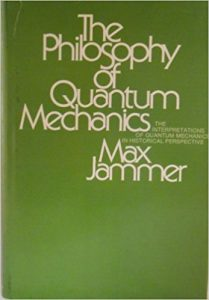 Jim Baggott on Writing about Physics - The Philosophy of Quantum Mechanics by Max Jammer