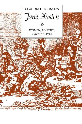 Jane Austen: Women, Politics, and the Novel by Claudia L. Johnson