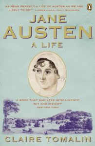 Devoney Looser on The Alternative Jane Austen - Jane Austen: A Life by Claire Tomalin