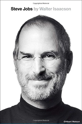 The best books on Entrepreneurship - Steve Jobs by Walter Isaacson