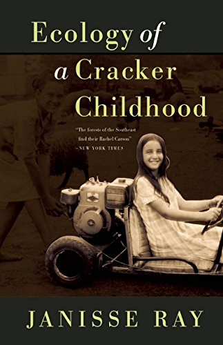 The best books on Trees - Ecology of a Cracker Childhood by Janisse Ray