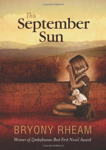 Tendai Huchu recommends the best Historical Fiction - This September Sun by Bryony Rheam