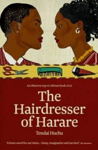 Tendai Huchu recommends the best Historical Fiction - The Hairdresser of Harare by Tendai Huchu