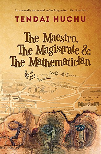 Tendai Huchu recommends the best Historical Fiction - The Maestro, The Magistrate & The Mathematician by Tendai Huchu