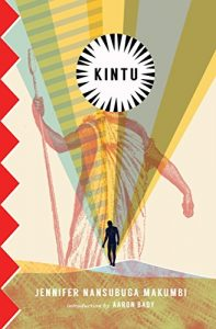 Tendai Huchu recommends the best Historical Fiction - Kintu by Jennifer Makumbi