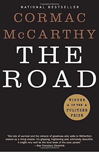The Best Apocalyptic Novels - The Road by Cormac McCarthy