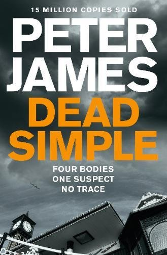 The Best Crime Fiction - Dead Simple by Peter James