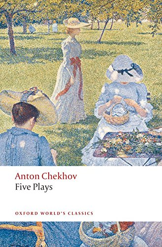 Peter Frankopan on History - Five Plays: Ivanov, The Seagull, Uncle Vanya, Three Sisters, and The Cherry Orchard by Anton Chekhov