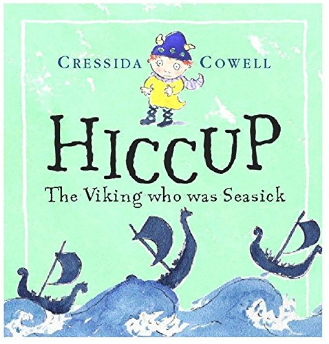 Cressida Cowell on Magical Stories for Kids - Hiccup the Viking Who Was Seasick by Cressida Cowell