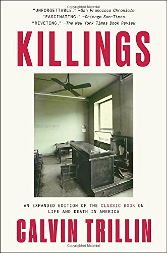 Calvin Trillin recommends the best Memoirs - Killings by Calvin Trillin