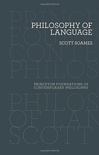 Philosophy of Language (Princeton Foundations of Contemporary Philosophy)