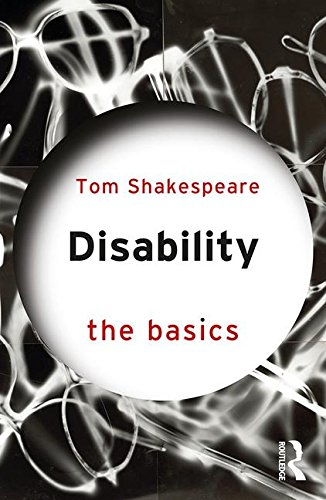 The best books on Disability - Disability: The Basics by Tom Shakespeare