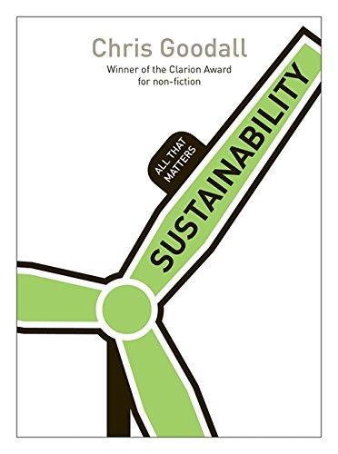 The best books on Energy Transitions - Sustainability: All That Matters by Chris Goodall